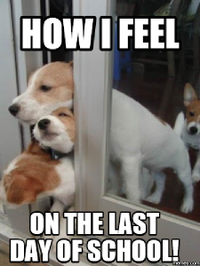 Puppies trying to squirm out the door, with the caption, How I feel on the last day of school